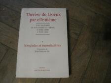Thérèse de Lisieux par elle-même * scrupules et humiliations