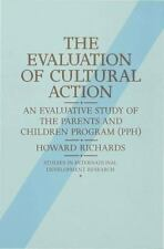 The Evaluation of Cultural Action: An Evaluative Study of the Parents and Childr