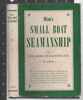 Small Boat Seamanship By Rear Admiral Louis B. Olson, U.S.C.G 1956 HC/dj VG