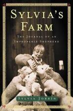 Sylvia's Farm : The Journal of an Improbable Shepherd by Sylvia Jorrfn and Sylv…