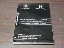 MANUEL REVUE TECHNIQUE D ATELIER MOTEUR GILERA 6 VITESSE 50cc 2001 ->