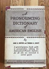 Pronouncing Dictionary of American English by Kenyon and Knott 1st Edition 1944