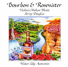Bourbon & Rosewater by Vishwa Mohan Bhatt (CD, Oct-1995, Water Lily Acoustics)