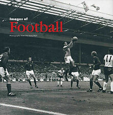 Images of Football - Daily Mail Historical Photographs of British Football book