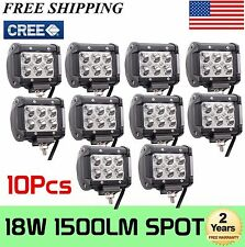 10x 4INCH 18W CREE LED WORK LIGHT BAR SPOT LIGHTS DRIVING JEEP TRUCK SUV ATV UTV