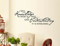 "Upon Knowledge A House is Built... Vinyl Wall Decal Sticker Home Décor 8"" x 20"""