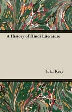 A History of Hindi Literature by F. E. Keay (2007, Paperback)