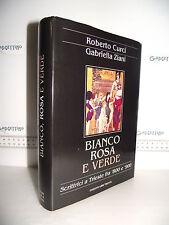 LIBRO Curci Ziani BIANCO ROSA e VERDE Scrittrici a Trieste fra '800 e '900 1^ed☺