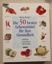 Die 50 besten Lebensmittel für ihre Gesundheit Buch Ernährungslehre Heilkraft