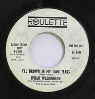 Soul Promo Nm! 45 Dinah Washington - I'Ll Drown In My Own Tears / The Show Must