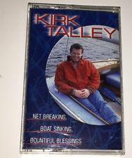 Kirk Talley Net Breaking, Boat Sinking, Bountiful Blessings Gospel Cassette 1T