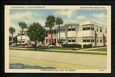 Florida FL postcard Clearwater Beach, Causeway Apartments linen Curt Teich