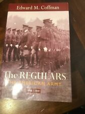 The Regulars The American Army Edward Coffman