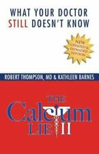 The Calcium Lie II: What Your Doctor Still Doesn't Know: How Mineral Imbalances
