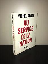 Michel Debré AU SERVICE DE LA NATION éd° Stock 1963 - BC16A