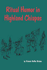 NEW Ritual Humor in Highland Chiapas (Texas Pan American)