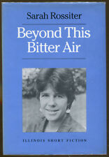 Beyond This Bitter Air by Sarah Rossiter-Signed First Edition/DJ-1987