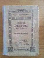 COURS D'HISTOIRE NATURELLE - BREVET ELEMENTAIRE - LIBRAIRIE GENERALE 1935