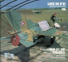 Verlinden Publications Lock On No.21 Mikoyan-Gurevich MiG-21MF Fishbed #799