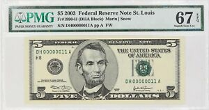 2003 $5 FEDERAL RESERVE NOTE ST LOUIS FR#1990-H PMG 67 EPQ LOW SERIAL NUMBER 11