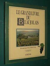 Le grand livre du Beaujolais JACQUEMONT MEREAUD présenté par P. BOCUSE