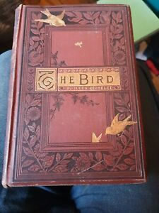 THE BIRD - Michelet, Jules. Illus. by Giacomelli, H 1883