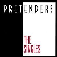 PRETENDERS The Singles CD BRAND NEW Best Of