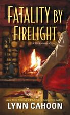 Fatality by Firelight (A Cat Latimer Mystery) by Cahoon, Lynn