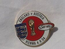 AUSTRIA V ENGLAND QUALIFYING FOR WORLD CUP 2006 OFFICIAL PIN BADGE GOOD