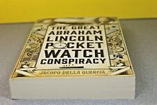 The Great Abraham Lincoln Pocket Watch Conspiracy by Quercia (Paperback) NEW