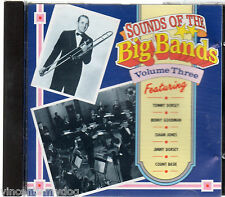 Sounds Of The Big Bands volume 3 - Tommy Dorsey, Benny Goodman, Count Basie (CD)
