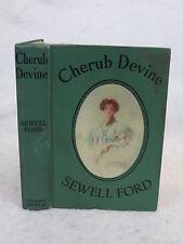 Sewell Ford  CHERUB DEVINE  Grosset & Dunlap, New York  C. 1909