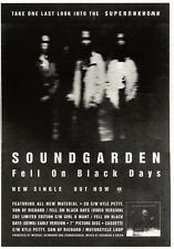 "21/1/95PGN23 SINGLE ADVERT 10X7"" SOUNDGARDEN : FELL ON BLACK DAYS"