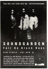 """21/1/95PGN23 SINGLE ADVERT 10X7"""" SOUNDGARDEN : FELL ON BLACK DAYS"""