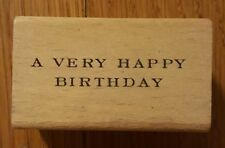 A VERY HAPPY BIRTHDAY Saying Rubber Stamp Wooden Red Party Card Wish Word Phrase