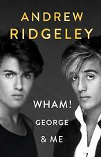 Signed Book - Wham! George & Me by Andrew Ridgeley