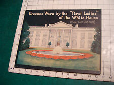 unused 1937 DRESSES Worn by teh FIRST LADIES of the White House, maybelle mercer