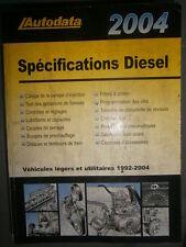 livre spécifications diesel 1992 à 2004 Autodata
