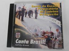 Escola Preparatória de Cadetes do Exercito - Canta Brasil - RARE CD