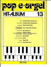 Pop E-Orgel Hit-Album Heft 13 * Noten für elektronische Orgel