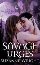 The Phoenix Pack: Savage Urges 5 by Suzanne Wright (2016, CD, Unabridged)