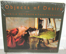 New Sealed Sheila Metzner Objects of Desire HC DJ Color Portraits Still Lifes