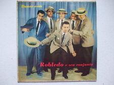 ROBLEDO E SEU CONJUNTO - DANCE COM... LP MONO 1958 BRAZIL PIANO LATIN JAZZ PROMO