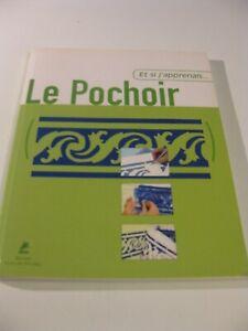 """Livre Le Pochoir """"Et si j'apprenais  Editions PLACE DES VICTOIRES 28 Techniques"""