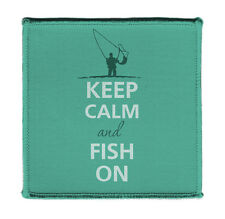 """Keep Calm AND FISH ON FISHERMAN CASTING Iron on 4X4"""" Embroidered Patch On Jacket"""