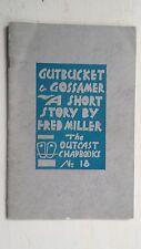 """Gutbucket & Gossamer"" A 1950 Short Story/Fred Miller, The Outcast Chapbooks #18"