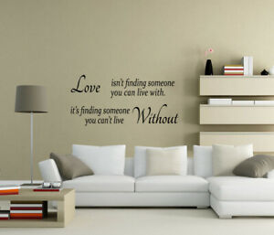 Love is finding someone you can't live without Wall Stickers Decal Quote UK zx68