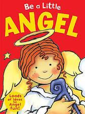 Be a Little Angel (Be a Little                   BAL), Sue Barraclough, New Book