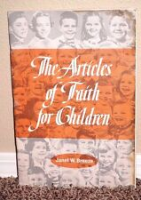 The Articles of Faith for Children by Janet W. Breeze 1970 LDS Mormon Book PB