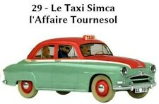 Voiture Tintin Taxi Simca  1/24 Neuf en boite miniature collection